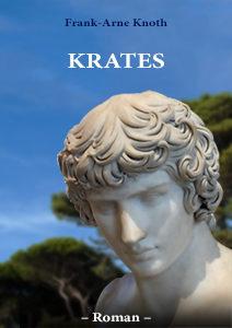 ein Historienroman von Frank-Arne Knoth